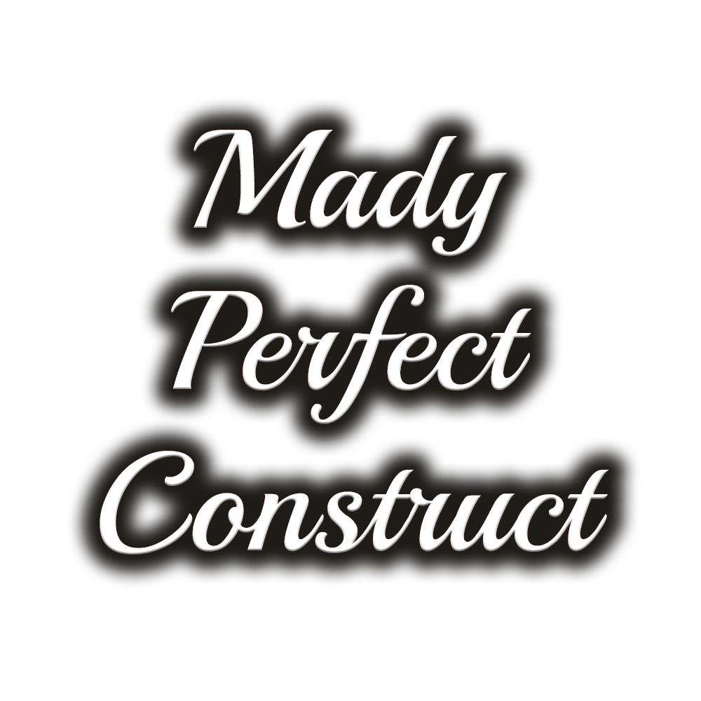 Mady Perfect Construct